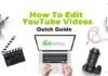 How To Edit YouTube Videos: Quick Guide