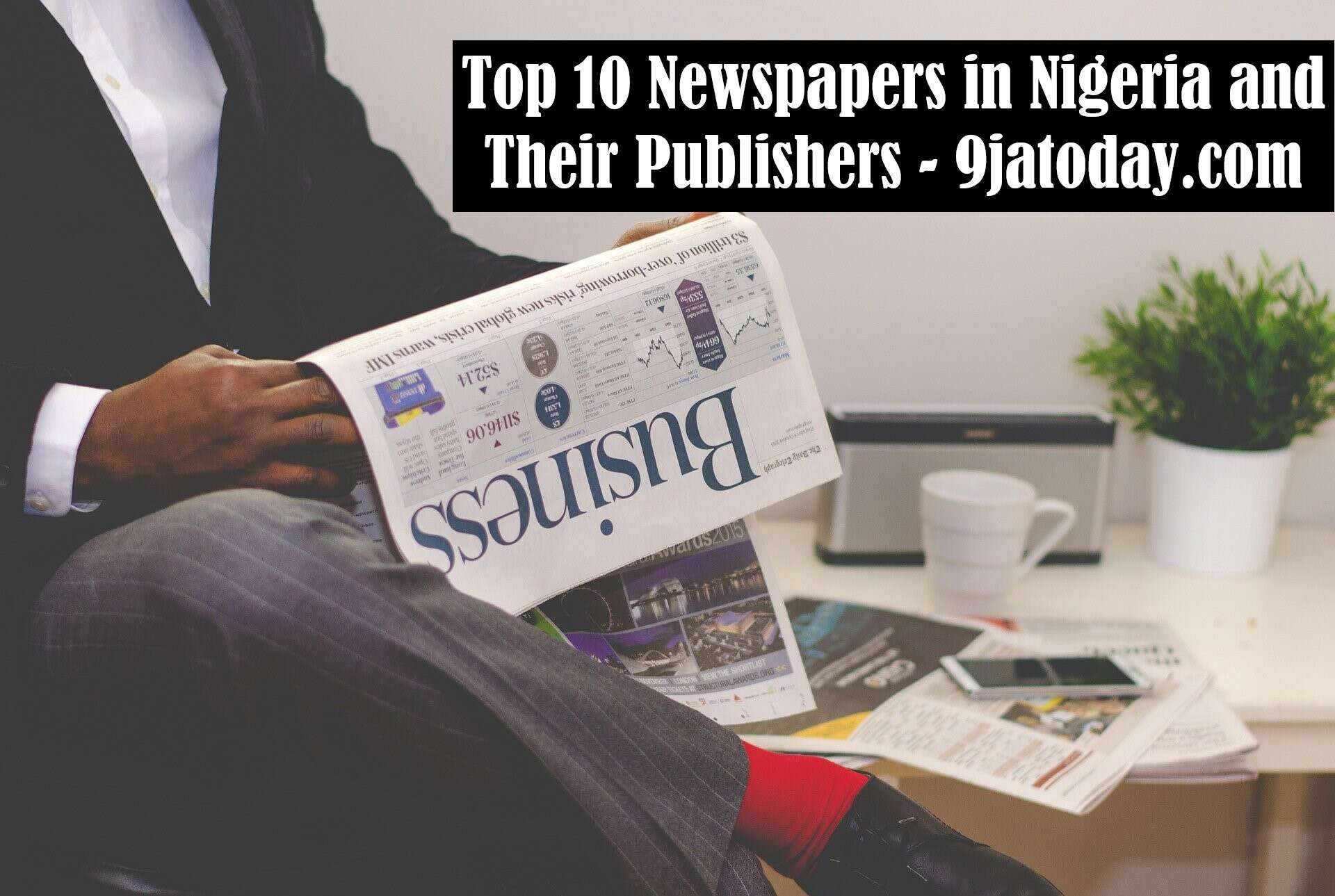 Newspapers in Nigeria and Their Publishers